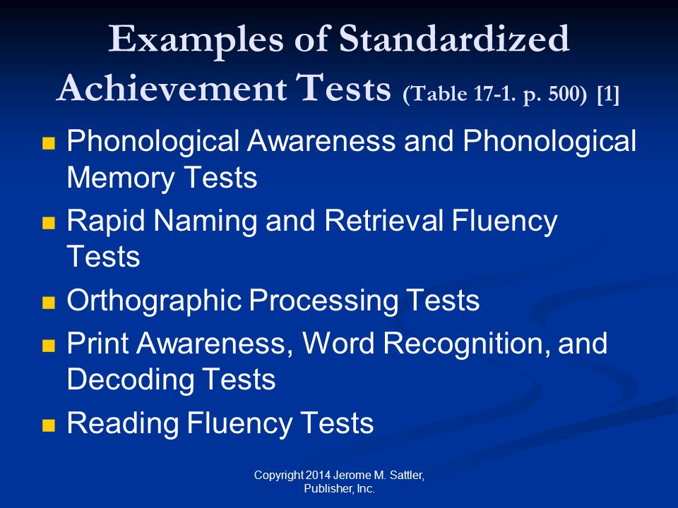 Examples of Standardized Achievement Tests (Table 17-1. p. 500) [1]